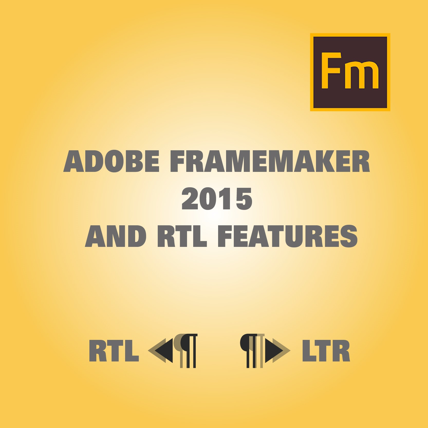 Adobe FrameMaker 2015 and RTL Features - Globalization