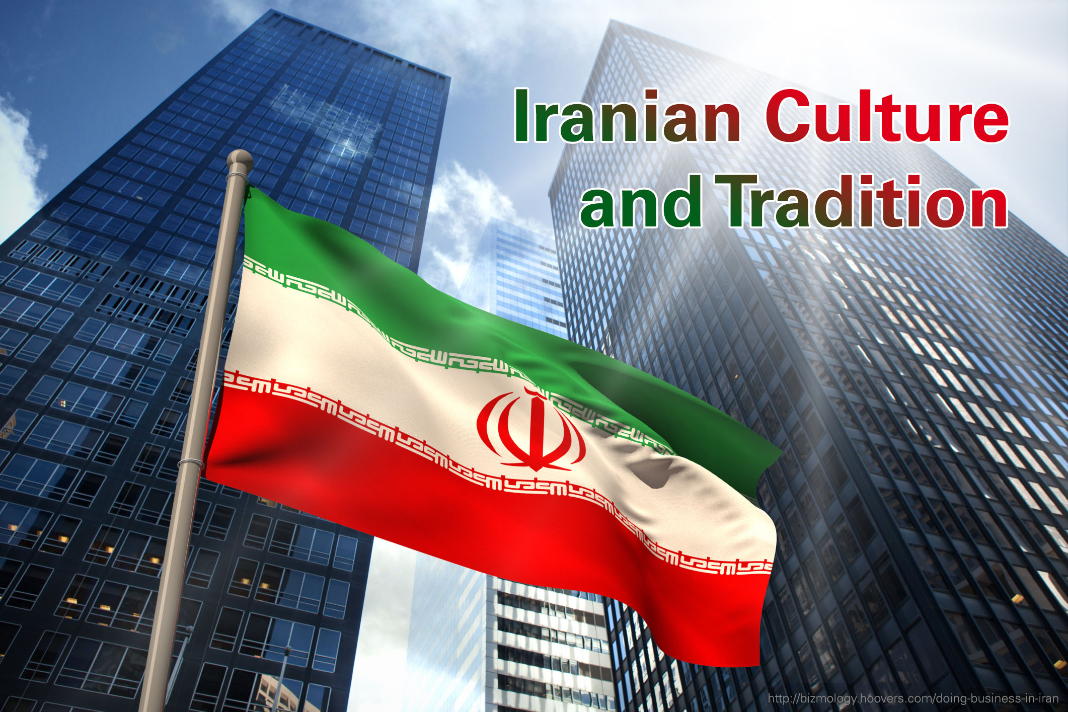 Iranian Culture and Tradition - Globalization Partners International